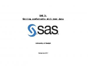 SAS 2: Getting comfortable with your data