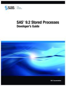 SAS 9.2 Stored Processes. Developer s Guide