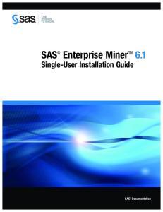 SAS Enterprise Miner TM 6.1. Single-User Installation Guide