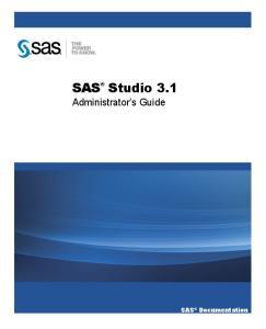 SAS Studio 3.1. Administrator s Guide. SAS Documentation