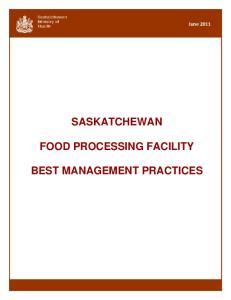 SASKATCHEWAN FOOD PROCESSING FACILITY BEST MANAGEMENT PRACTICES
