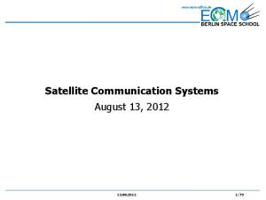 Satellite Communication Systems August 13, 2012