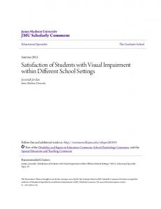 Satisfaction of Students with Visual Impairment within Different School Settings