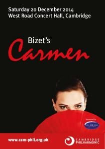 Saturday 20 December 2014 West Road Concert Hall, Cambridge. Bizet s. Sponsored by