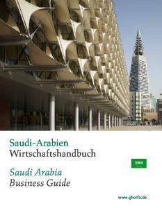 Saudi-Arabien Wirtschaftshandbuch. Saudi Arabia Business Guide