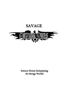 SAVAGE. Science Fiction Roleplaying for Savage Worlds
