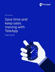 Save time and keep sales moving with TeleApp