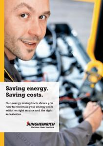 Saving energy. Saving costs. Our energy saving book shows you how to minimise your energy costs with the right service and the right accessories