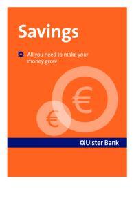 Savings. All you need to make your money grow