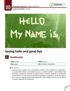 Saying hello and good bye