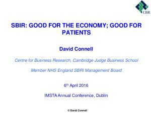 SBIR: GOOD FOR THE ECONOMY; GOOD FOR PATIENTS