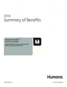 SBOSB019. Summary of Benefits. Humana Gold Plus H (HMO) Capital District and Central New York Select Counties in New York