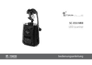 SC-X50 MKII LED-scanner. bedienungsanleitung