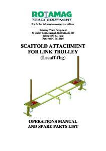 SCAFFOLD ATTACHMENT FOR LINK TROLLEY (Lscaff-fbg)
