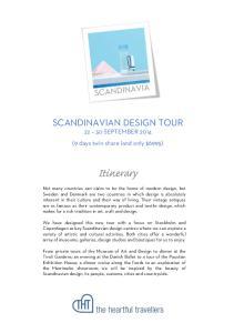 SCANDINAVIAN DESIGN TOUR SEPTEMBER 2014 (9 days twin share land only $6995) Itinerary