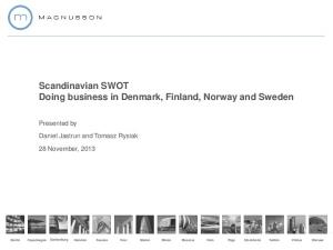 Scandinavian SWOT Doing business in Denmark, Finland, Norway and Sweden