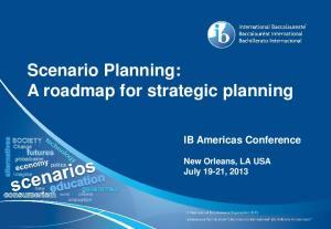 Scenario Planning: A roadmap for strategic planning