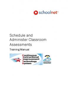 Schedule and Administer Classroom Assessments. Training Manual