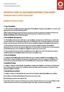 SCHEDULE ONE TO CUSTOMER CONTRACT DOCUMENT