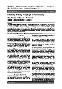 Scheduling By Using Fuzzy Logic in Manufacturing