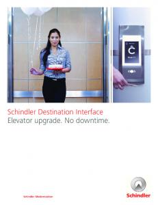 Schindler Destination Interface Elevator upgrade. No downtime