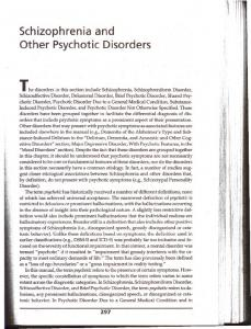Schizophrenia and Other Psychotic Disorders :! II