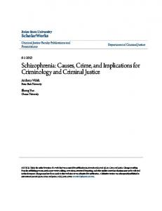 Schizophrenia: Causes, Crime, and Implications for Criminology and Criminal Justice