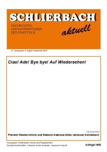 SCHLIERBACH NACHRICHTEN UND INFORMATIONEN DES STADTTEILS. Ciao! Ade! Bye bye! Auf Wiedersehen!