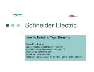 Schneider Electric. Open Enrollment: