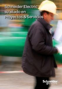 Schneider Electric su aliado en Proyectos & Servicios