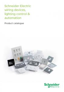 Schneider Electric wiring devices, lighting control & automation. Product catalogue