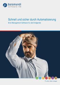 Schnell und sicher durch Automatisierung
