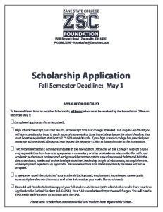 Scholarship Application Fall Semester Deadline: May 1
