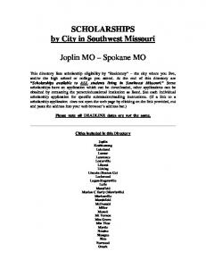 SCHOLARSHIPS by City in Southwest Missouri. Joplin MO Spokane MO