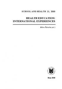 SCHOOL AND HEALTH 21, 2010 HEALTH EDUCATION: INTERNATIONAL EXPERIENCES