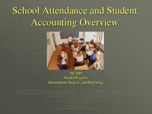 School Attendance and Student Accounting Overview