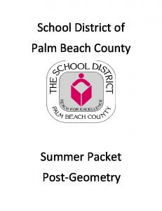 School District of Palm Beach County. Summer Packet Post-Geometry