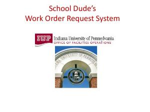 School Dude s Work Order Request System