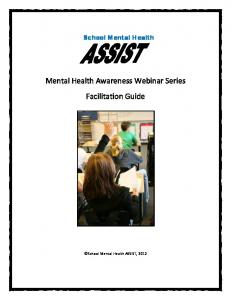 School Mental Health. Mental Health Awareness Webinar Series Facilitation Guide