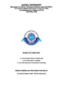 SCHOOL OF COMPUTING. B. Tech.Computer Science & Engineering B. Tech. Information Technology B. Tech. Information & Communication Technology
