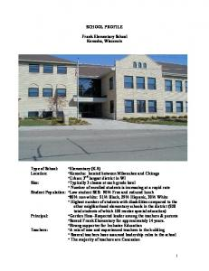 SCHOOL PROFILE. Frank Elementary School Kenosha, Wisconsin