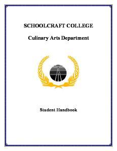SCHOOLCRAFT COLLEGE. Culinary Arts Department. Student Handbook