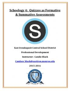 Schoology 4: Quizzes as Formative & Summative Assessments