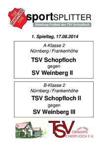 Schopfloch. SV Weinberg II. TSV Schopfloch II. SV Weinberg III