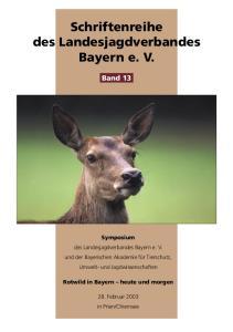 Schriftenreihe. des Landesjagdverbandes Bayern e. V