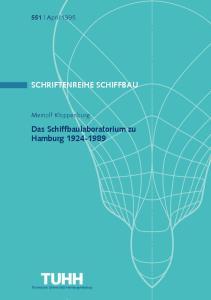 SCHRIFTENREIHE SCHIFFBAU. Das Schiffbaulaboratorium zu Hamburg