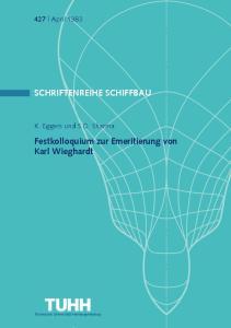 SCHRIFTENREIHE SCHIFFBAU. Festkolloquium zur Emeritierung von Karl Wieghardt