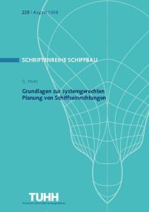 SCHRIFTENREIHE SCHIFFBAU. Grundlagen zur systemgerechten Planung von Schiffseinrichtungen