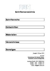 Schriftenverzeichnis. Schriftenreihe. Zeitschriften. Materialien. Verzeichnisse. Sonstiges. Ausgabe: Februar 2002