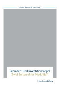 Schulden- und Investitionsregel: Zwei Seiten einer Medaille?!